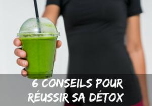 Read more about the article Réussir sa cure détox, nos 6 conseils