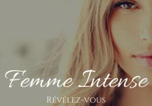 Read more about the article Femme Intense by L'île enSanté